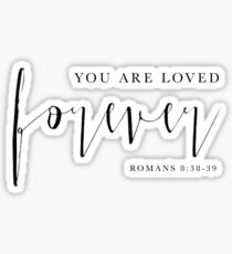 forever loved bible verse gifts merchandise redbubble