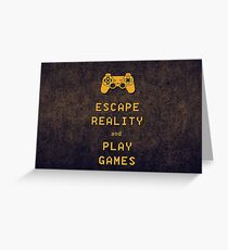 Video Games qoute Greeting Card
