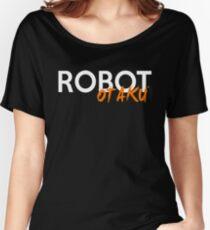 Robot Otaku Shirt Women's Relaxed Fit T-Shirt