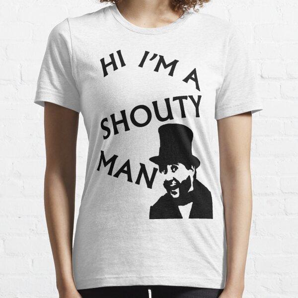 Shouty Man Essential T-Shirt