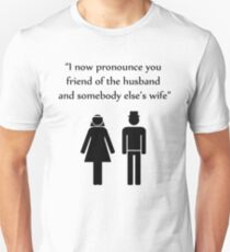 I Now Pronounce You T-Shirt