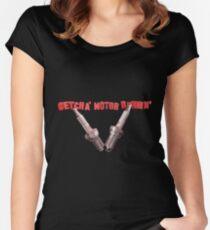 GETCHA' MOTOR RUNNIN' Women's Fitted Scoop T-Shirt