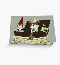 Ain't That Just The Way? Greeting Card
