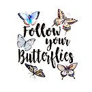 «Follow your Butterflies» de weloveboho