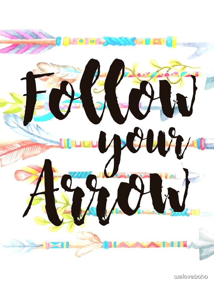 Follow your Arrow de weloveboho
