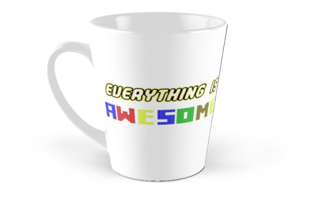 Everything Is Awesome! Classic Mugs - Tall