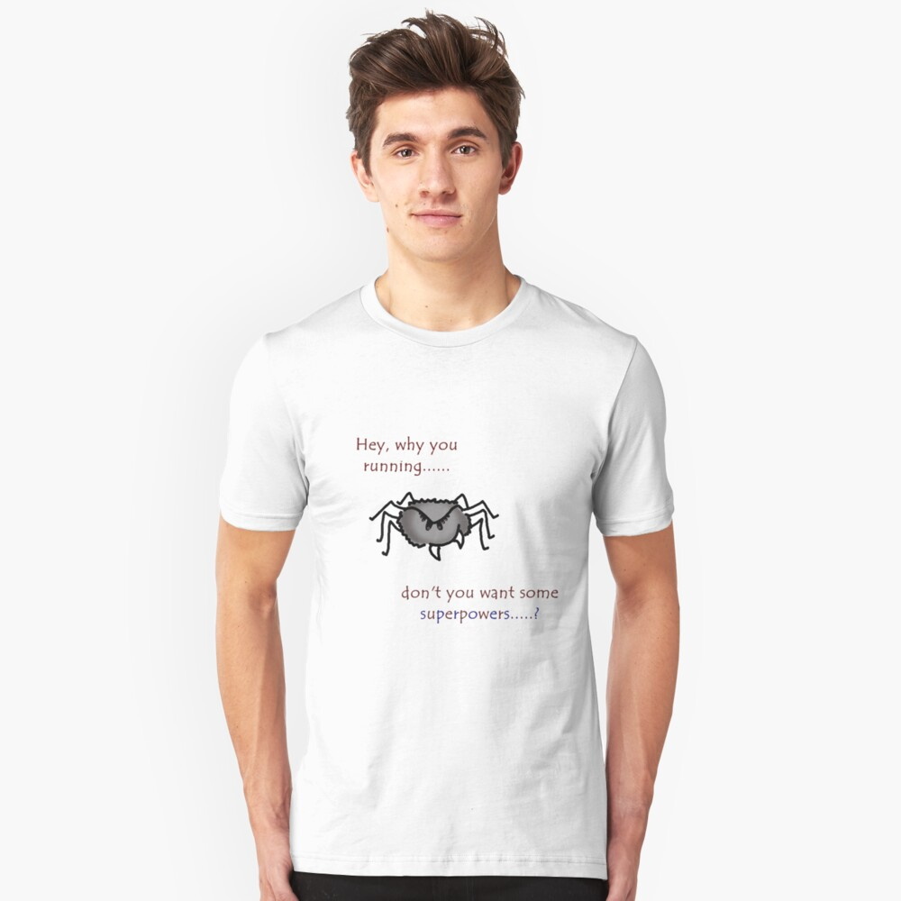 Don't trust back alley spiders Unisex T-Shirt Front