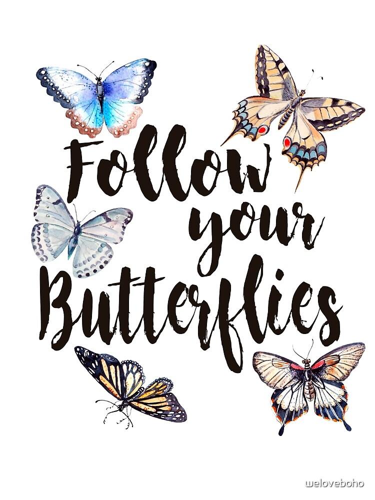 Follow your Butterflies de weloveboho
