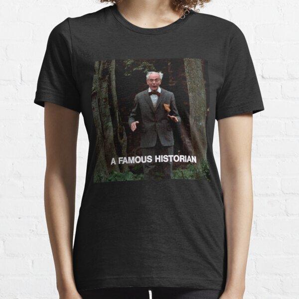 A Famous Historian Essential T-Shirt