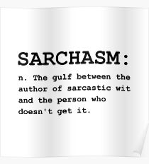 Sarchasm Definition Poster