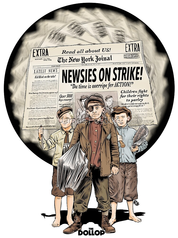The Dollop - The Newsies by James Fosdike