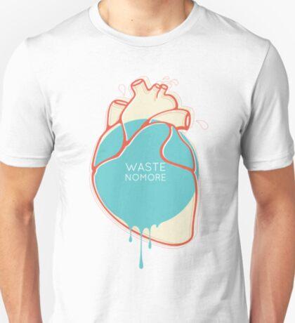 Waste no more T-Shirt