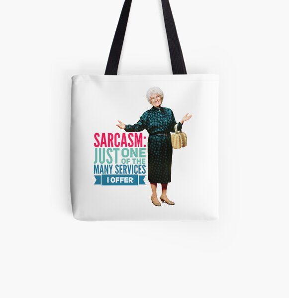 Golden Girls Sarcasm All Over Print Tote Bag