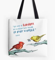Act of Kindness - Cardinals, Inspirational Quotes, Animal Lovers Tote Bag