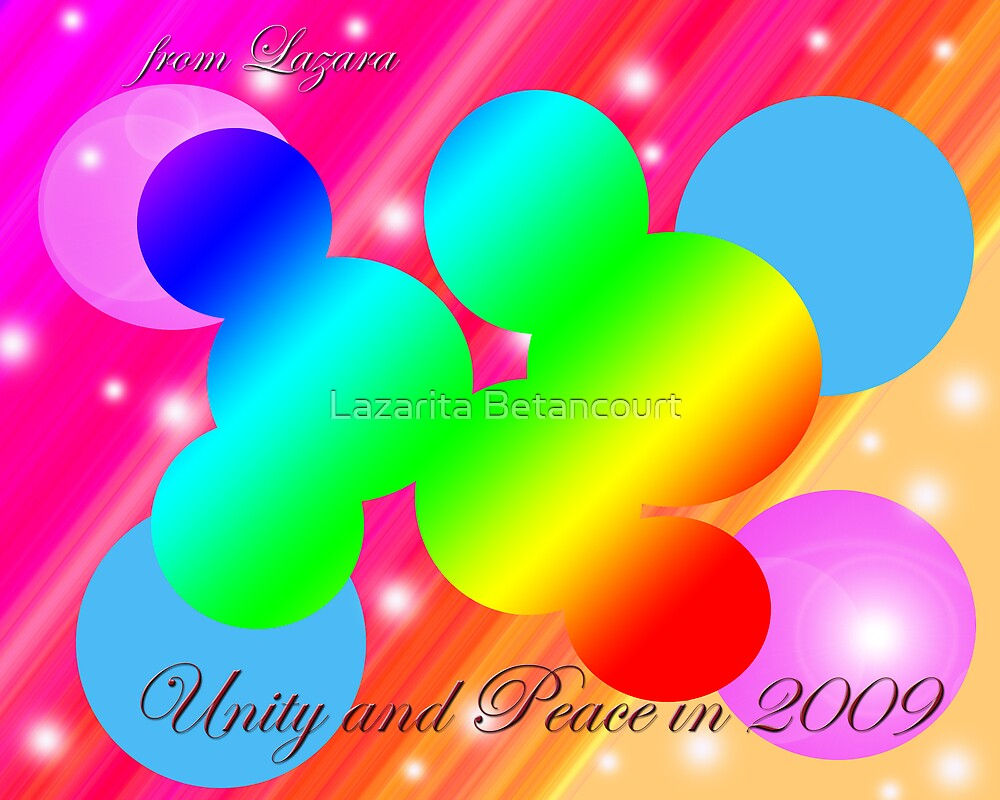 Unity and Peace for 2009 by Lazarita Betancourt