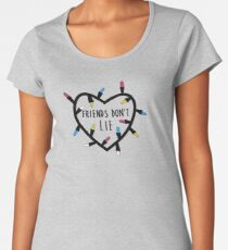 Stranger things - Friends dont lie Women's Premium T-Shirt