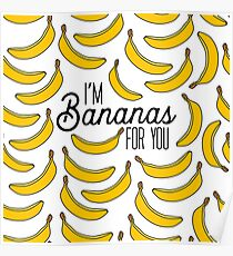 I'm Bananas for You Poster