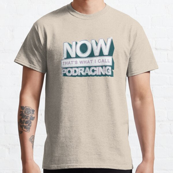 Now This is a Print Classic T-Shirt