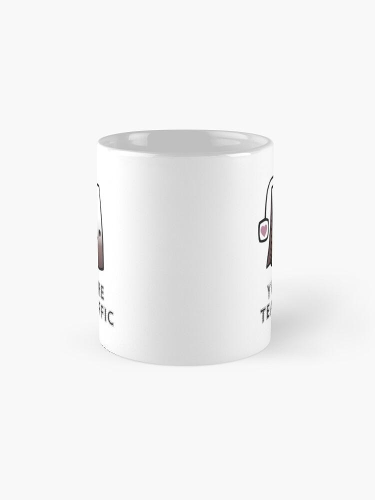 Alternate view of You'r Tea-Riffic Mug