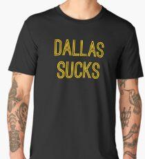 Dallas Sucks (Gold Text) Men's Premium T-Shirt