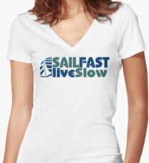 Funny Sail Fast Live Slow with Blue Bail boat Women's Fitted V-Neck T-Shirt