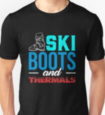 Ski Boots And Thermals Unisex T-Shirt