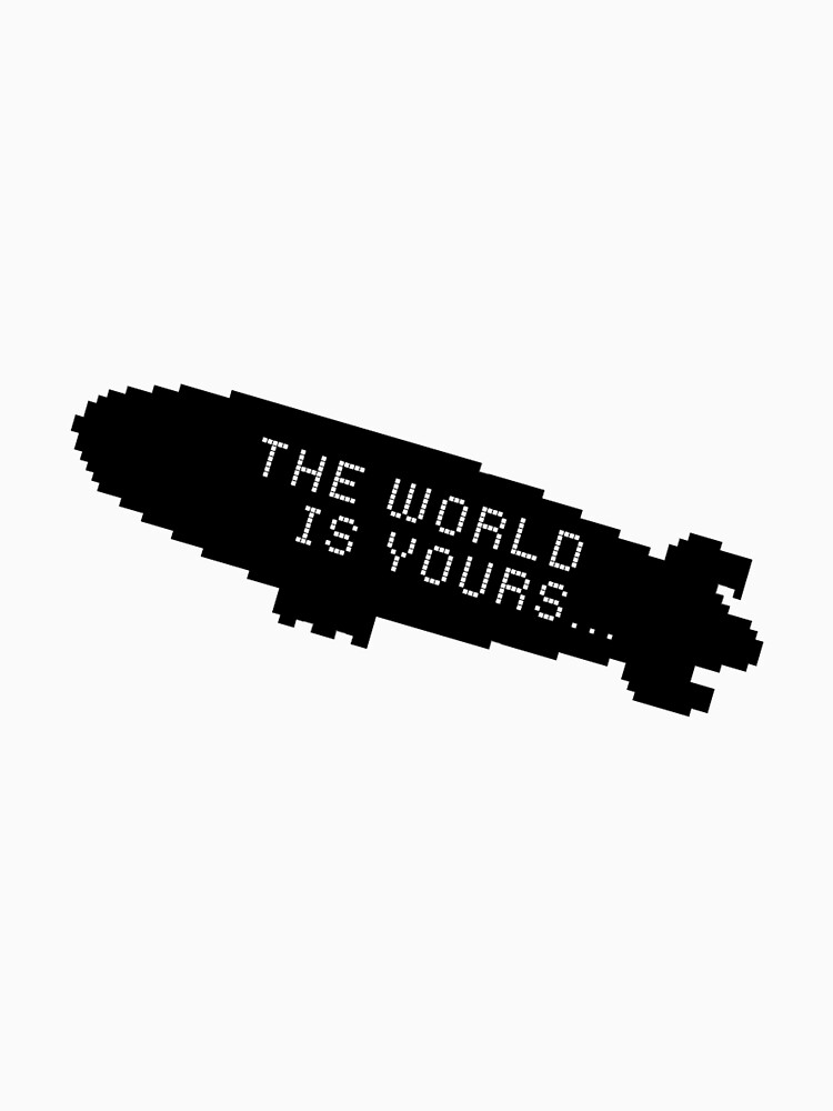 Scarface The World is Yours Blimp by sidebar