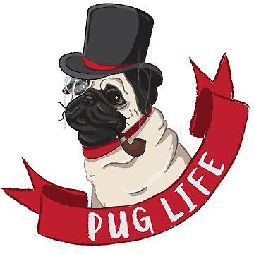Pug Life by HannyFranco