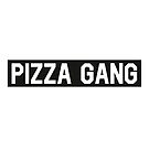 Pizza Gang by Wave Lords United