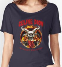Celine Dion Heavy Metal Women's Relaxed Fit T-Shirt