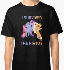 I Survived The Hiatus - MLP FiM - Brony Classic T-Shirt