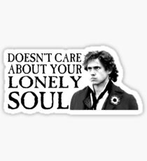 Who Cares About Your Lonely Soul?  Sticker