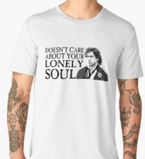 Who Cares About Your Lonely Soul?  Men's Premium T-Shirt