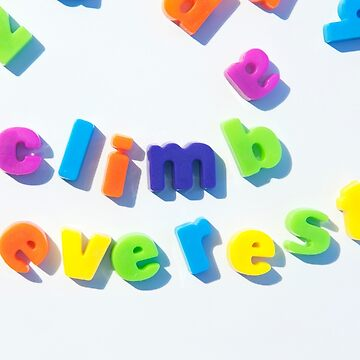 Fridge magnet letters spell climb everest by stuwdamdorp