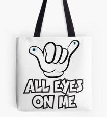 All Eyes on Me Graphic Design Tote Bag