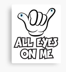 All Eyes on Me Graphic Design Canvas Print
