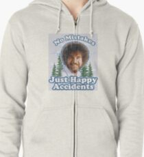 No mistakes just happy accidents Zipped Hoodie