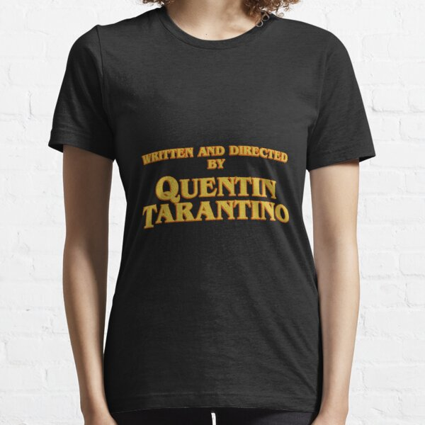 WRITTEN AND DIRECTED BY QUENTIN TARANTINO (ORIGINAL) Essential T-Shirt