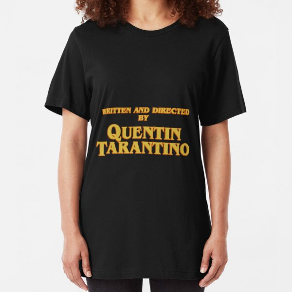 WRITTEN AND DIRECTED BY QUENTIN TARANTINO (ORIGINAL) Slim Fit T-Shirt