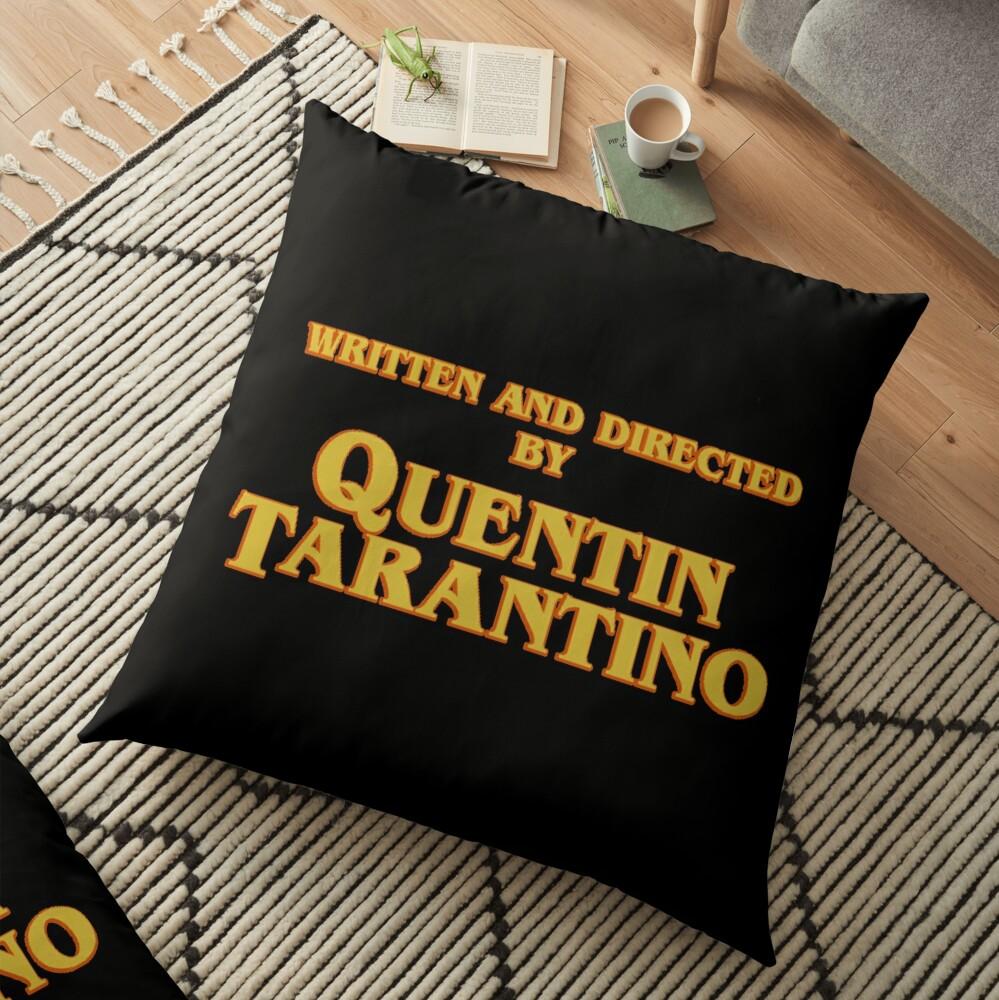 WRITTEN AND DIRECTED BY QUENTIN TARANTINO (ORIGINAL) Floor Pillow