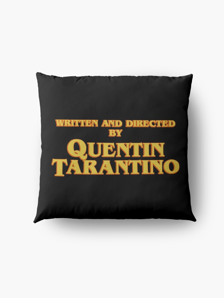 Alternate view of WRITTEN AND DIRECTED BY QUENTIN TARANTINO (ORIGINAL) Floor Pillow