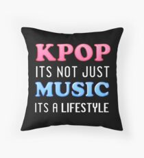 KPOP IS A LIFESTYLE - BLACK Throw Pillow