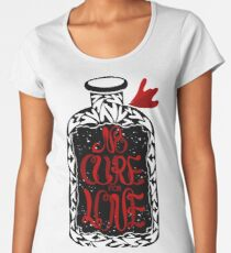 """No cure for love typographic"" poster Women's Premium T-Shirt"