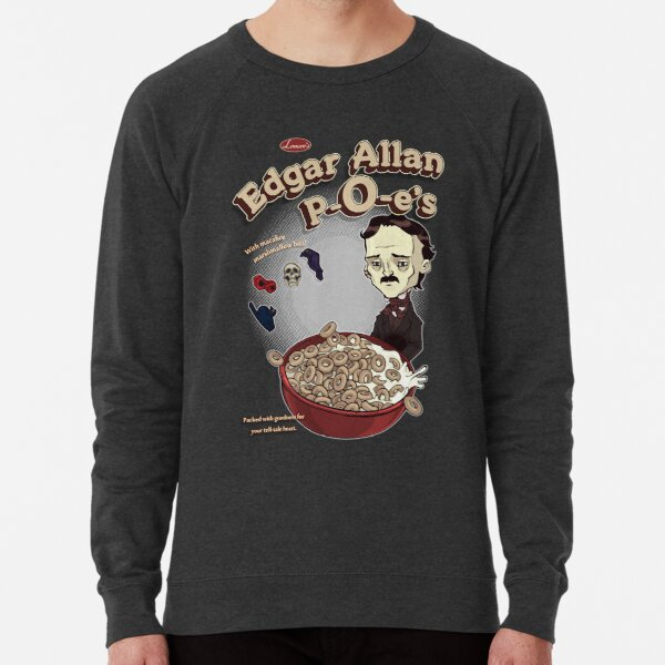 Once Upon a Breakfast Dreary - Edgar Allan POe's Sudadera ligera