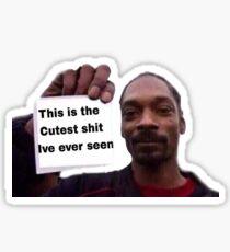 Cutest shit ive ever seen meme Sticker