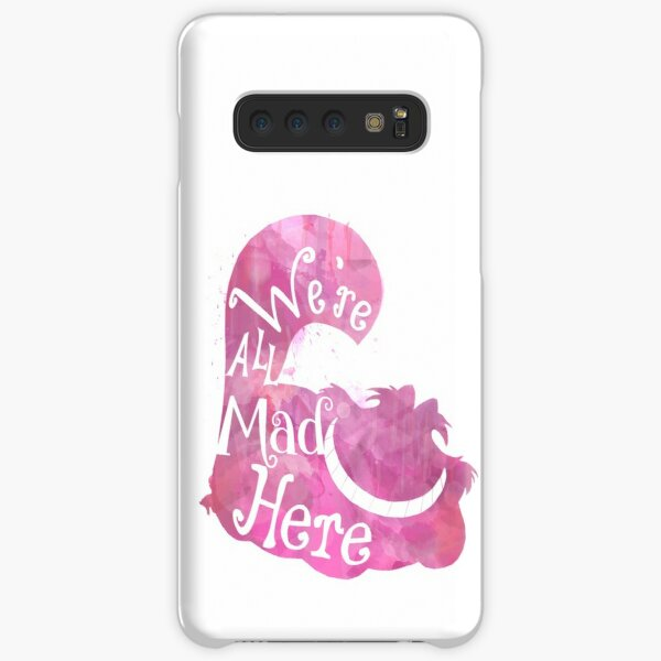 We're All Mad Here Samsung Galaxy Snap Case