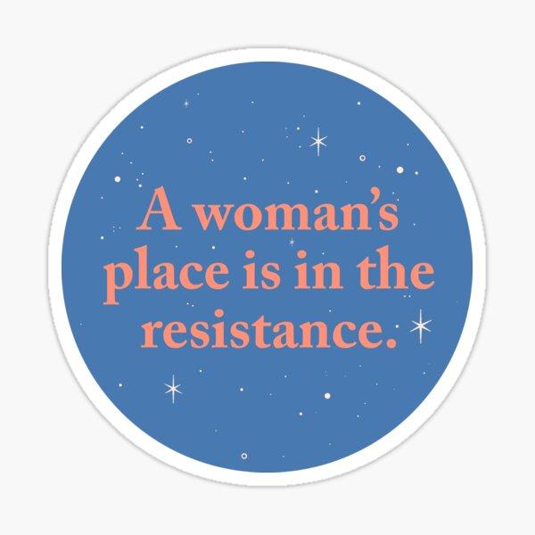 A Woman's Place - Option #3 Sticker