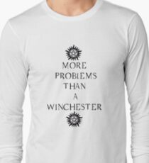 More Problems Than A Winchester Long Sleeve T-Shirt