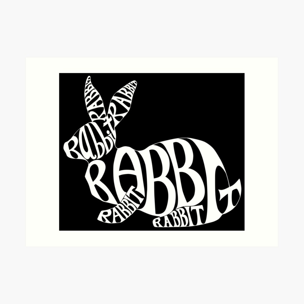 White on black rabbit typography word art art print