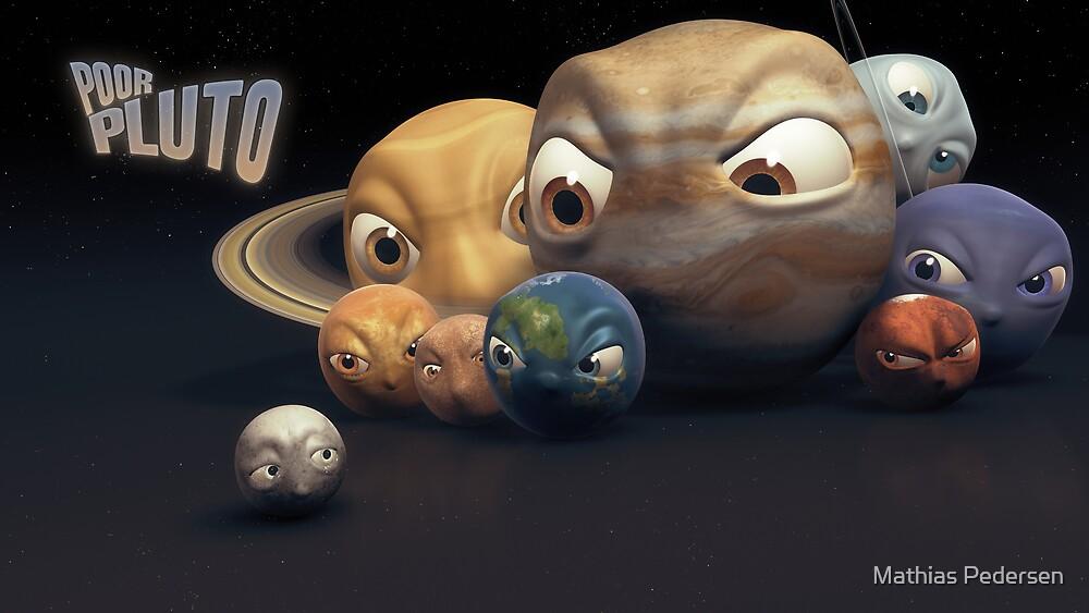 Poor Pluto by Mathias Pedersen